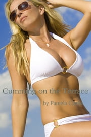 Cumming on the Terrace ebook by Pamela Clarke