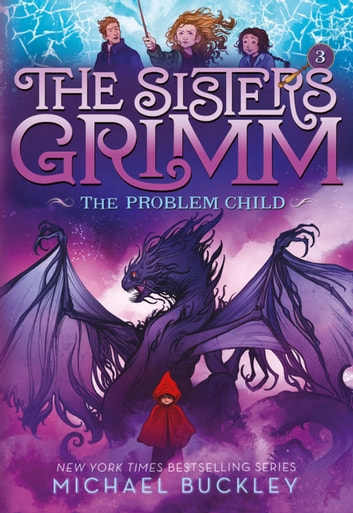The problem child the sisters grimm 3 ebook by michael buckley the problem child the sisters grimm 3 10th anniversary edition ebook by fandeluxe Image collections