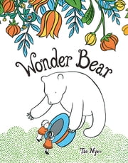 Wonder Bear ebook by Tao Nyeu