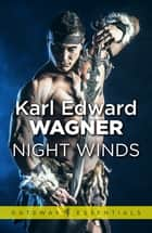 Night Winds ebook by Karl Edward Wagner