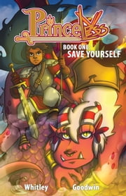 Princeless: Save Yourself #TPB ebook by Jeremy Whitley,M. Goodwin