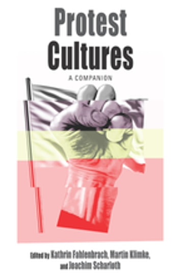 Protest Cultures - A Companion ebook by