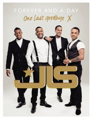 JLS: Forever and a Day ebook by JLS