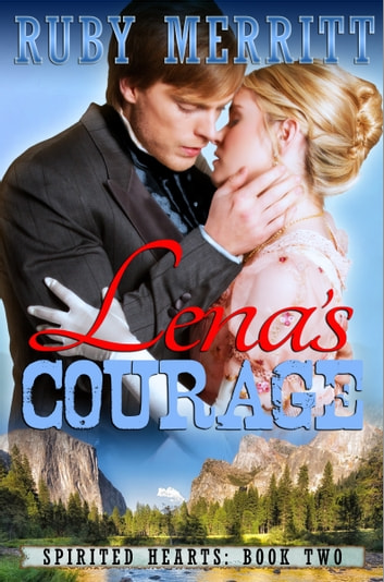 Lena's Courage 電子書籍 by Ruby Merritt