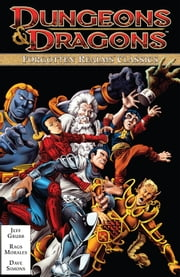 Dungeons & Dragons Forgotten Realms Classics Vol. 1 ebook by Grubb, Jeff; Morales, Rags