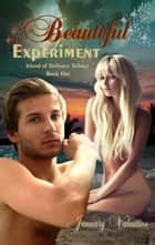 Beautiful Experiment (Teen Paranormal Fantasy Romance) ebook by January Valentine
