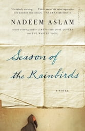 Season of the Rainbirds ebook by Nadeem Aslam