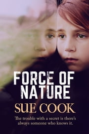 Force of Nature ebook by Sue Cook