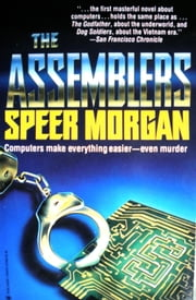 The Assemblers ebook by Speer Morgan