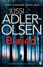 Buried - Department Q Book 5 eBook by Jussi Adler-Olsen