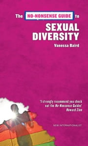 The No-Nonsense Guide to Sexual Diversity ebook by Vanessa Baird