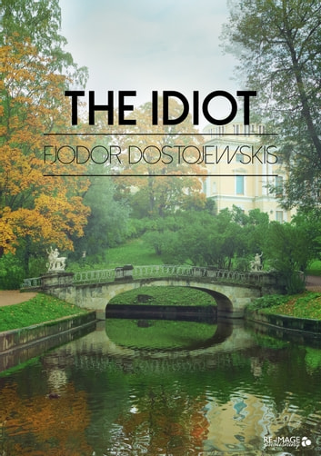 The Idiot ebook by Fjodor Dostojewskis
