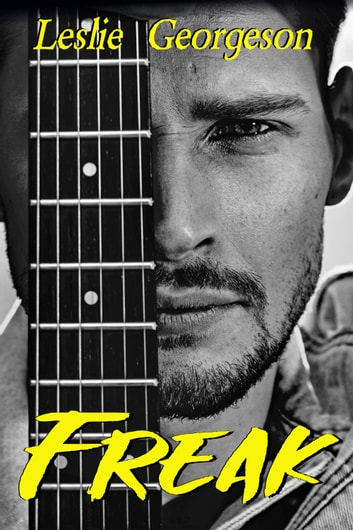 Freak (Something Real #1) ebook by Leslie Georgeson