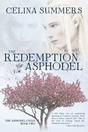 The Redemption of Asphodel ebook by Celina Summers