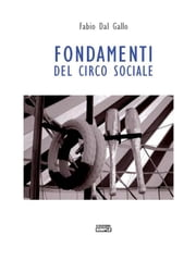 Fondamenti del circo sociale ebook by Kobo.Web.Store.Products.Fields.ContributorFieldViewModel