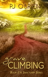 Grave-climbing: Sanctuary Series Book 2 ebook by PJ O'Brien