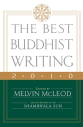 The Best Buddhist Writing 2010 ebook by Melvin McLeod