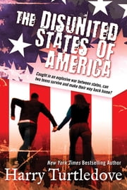 The Disunited States of America ebook by Harry Turtledove