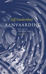 Aanvaarding ebook by Jeff VanderMeer