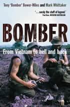 Bomber ebook by Mark Whittaker, Tony Bower-Miles