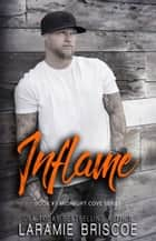 Inflame ebook by Laramie Briscoe