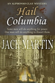Hail Columbia ebook by Jack Martin
