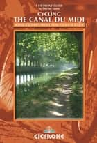 Cycling the Canal du Midi ebook by Declan Lyons