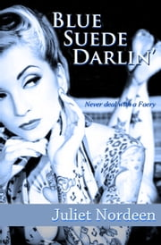 Blue Suede Darlin' ebook by Juliet Nordeen