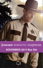 Harlequin Romantic Suspense November 2014 Box Set ebook by Carla Cassidy,Cindy Dees,Virna DePaul,Karen Anders