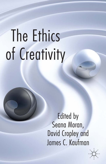 The Ethics of Creativity ebook by