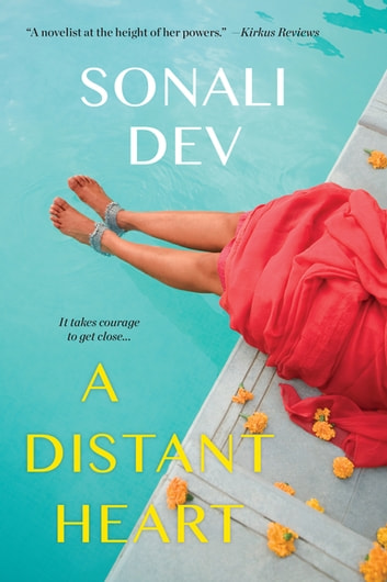 A Distant Heart ebook by Sonali Dev