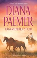 Diamond Spur 電子書 by Diana Palmer