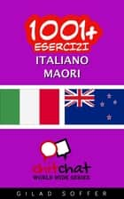 1001+ Esercizi Italiano - Maori ebook by Gilad Soffer