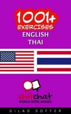 1001+ Exercises English - Thai ebook by Gilad Soffer