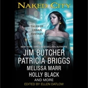 Naked City - Tales of Urban Fantasy audiobook by