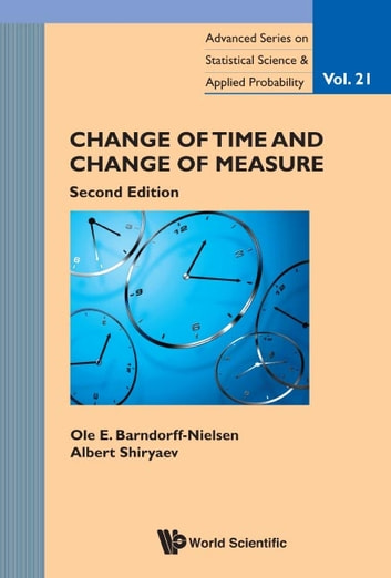 Change of Time and Change of Measure ebook by Ole E Barndorff-Nielsen