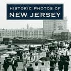 Historic Photos of New Jersey ebook by Russell Roberts