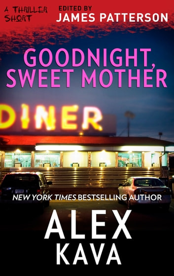 Goodnight, Sweet Mother ebook by Alex Kava