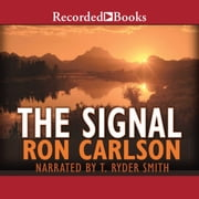 The Signal - A Novel audiobook by Ron Carlson