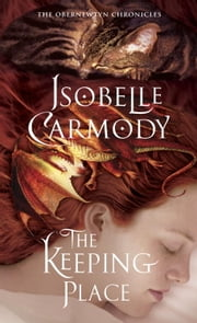 The Keeping Place - The Obernewtyn Chronicles 4 ebook by Isobelle Carmody