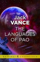 The Languages of Pao ebook by Jack Vance