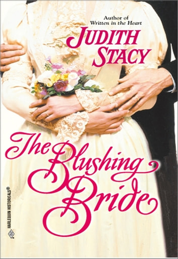 The Blushing Bride ebook by Judith Stacy
