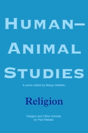 Human-Animal Studies: Religion ebook by Margo DeMello