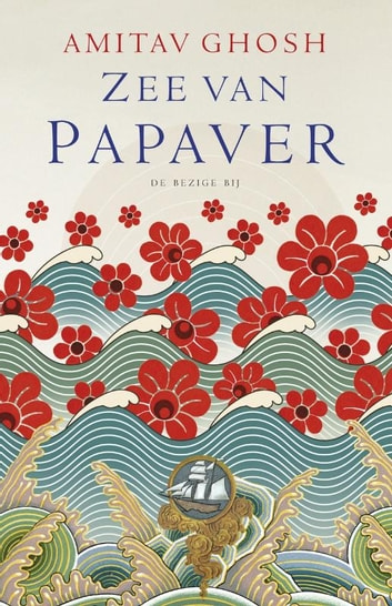 Zee van papaver ebook by Amitav Ghosh