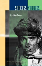 Success: Stories ebook by David A. Taylor