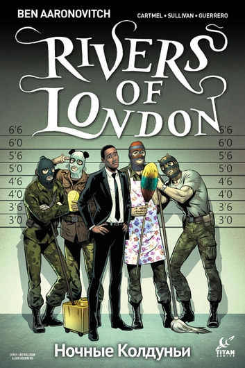 Rivers of London: Night Witch #4 ebook by Ben Aaronovitch,Andrew Cartmel,Lee Sullivan,Luis Guerrero