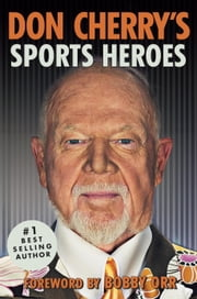 Don Cherry's Sports Heroes ebook by Don Cherry