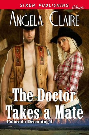 The Doctor Takes a Mate ebook by Angela Claire