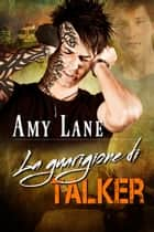 La guarigione di Talker Ebook di Amy Lane, Arianna Bonfanti