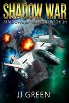 Shadow War ebook by J.J. Green